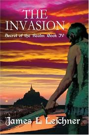 Cover of: The Invasion | James L Leichner