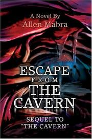 Cover of: Escape from the Cavern | Allen Mabra