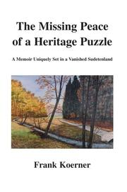 Cover of: The Missing Peace of a Heritage Puzzle | Frank Koerner