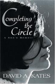 Cover of: Completing the Circle | David A. Kates