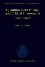 Cover of: Quantum field theory and critical phenomena | Jean Zinn-Justin