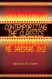 Cover of: Contemporizing the Classics | gregory g sarno