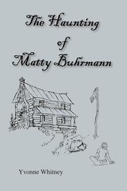 Cover of: The Haunting of Matty Buhrmann | Yvonne Whitney
