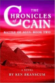 Cover of: The Chronicles of Cain: Battle of Ages | Ken Branscum