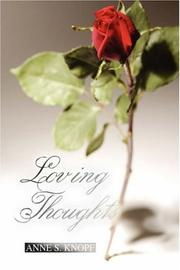 Cover of: Loving Thoughts | Anne S. Knopf
