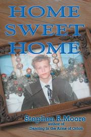 Cover of: Home Sweet Home | Stephen R Moore