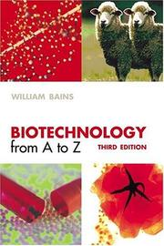 Cover of: Biotechnology from A to Z | William Bains