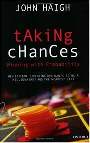 Cover of: Taking chances | Haigh, John Dr.