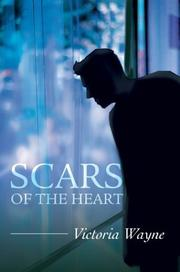 Cover of: Scars of the Heart | Victoria Wayne