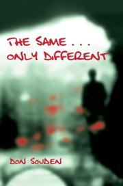 Cover of: The Same. . .only Different | Don Souden
