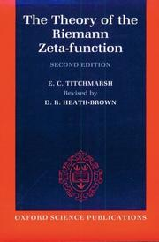 Cover of: The theory of the Riemann zeta-function | E. C. Titchmarsh