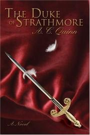 Cover of: The Duke of Strathmore | A.C. Quinn