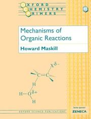 Cover of: Mechanisms of organic reactions