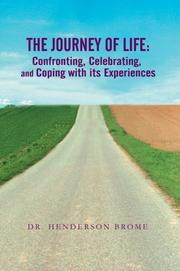 Cover of: The Journey of Life | Henderson Brome