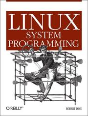 Cover of: Linux System Programming | Robert Love