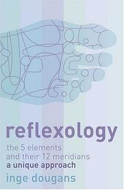 Cover of: Reflexology: The 5 elements and their 12 meridians