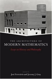 Cover of: The architecture of modern mathematics |