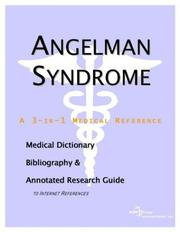 Cover of: Angelman Syndrome - A Medical Dictionary, Bibliography, and Annotated Research Guide to Internet References | ICON Health Publications