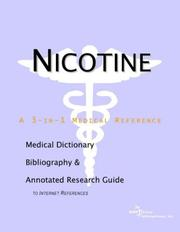 Cover of: Nicotine - A Medical Dictionary, Bibliography, and Annotated Research Guide to Internet References