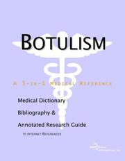 Cover of: Botulism - A Medical Dictionary, Bibliography, and Annotated Research Guide to Internet References