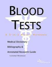 Cover of: Blood Tests - A Medical Dictionary, Bibliography, and Annotated Research Guide to Internet References | ICON Health Publications