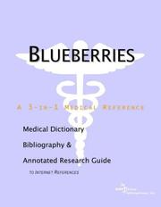 Cover of: Blueberries - A Medical Dictionary, Bibliography, and Annotated Research Guide to Internet References | ICON Health Publications