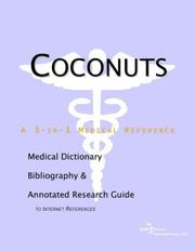 Cover of: Coconuts - A Medical Dictionary, Bibliography, and Annotated Research Guide to Internet References