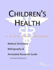 Cover of: Children's Health - A Medical Dictionary, Bibliography, and Annotated Research Guide to Internet References