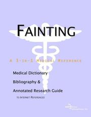 Cover of: Fainting - A Medical Dictionary, Bibliography, and Annotated Research Guide to Internet References | ICON Health Publications