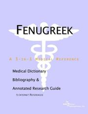 Cover of: Fenugreek - A Medical Dictionary, Bibliography, and Annotated Research Guide to Internet References