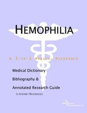 Cover of: Hemophilia - A Medical Dictionary, Bibliography, and Annotated Research Guide to Internet References | ICON Health Publications