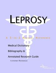 Cover of: Leprosy - A Medical Dictionary, Bibliography, and Annotated Research Guide to Internet References