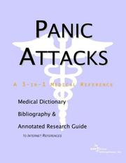 Cover of: Panic Attacks - A Medical Dictionary, Bibliography, and Annotated Research Guide to Internet References | ICON Health Publications