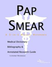 Cover of: Pap Smear - A Medical Dictionary, Bibliography, and Annotated Research Guide to Internet References | ICON Health Publications