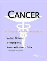Cover of: Cancer - A Medical Dictionary, Bibliography, and Annotated Research Guide to Internet References | ICON Health Publications
