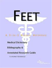 Cover of: Feet - A Medical Dictionary, Bibliography, and Annotated Research Guide to Internet References