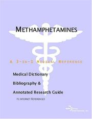 Cover of: Methamphetamines - A Medical Dictionary, Bibliography, and Annotated Research Guide to Internet References