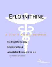 Cover of: Eflornithine: A Medical Dictionary, Bibliography, And Annotated Research Guide To Internet References
