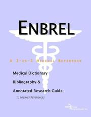 Cover of: Enbrel - A Medical Dictionary, Bibliography, and Annotated Research Guide to Internet References