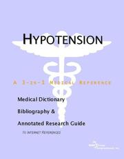 Cover of: Hypotension - A Medical Dictionary, Bibliography, and Annotated Research Guide to Internet References