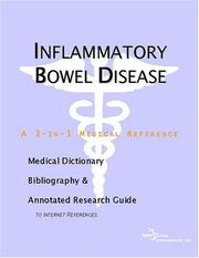 Cover of: Inflammatory Bowel Disease - A Medical Dictionary, Bibliography, and Annotated Research Guide to Internet References