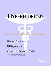 Cover of: Hyperhidrosis - A Medical Dictionary, Bibliography, and Annotated Research Guide to Internet References