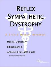 Cover of: Reflex Sympathetic Dystrophy - A Medical Dictionary, Bibliography, and Annotated Research Guide to Internet References