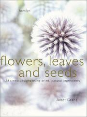 Cover of: Flowers Seeds and Leaves