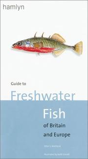 Cover of: Guide to freshwater fish of Britain and Europe