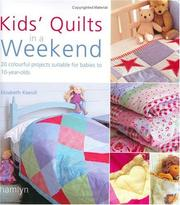 Cover of: Kids' Quilts in a Weekend