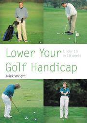 Cover of: Lower Your Golf Handicap | Nick Wright