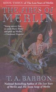 Cover of: The Fires of Merlin (Lost Years of Merlin | T. A. Barron