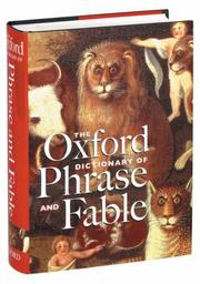 Cover of: The Oxford dictionary of phrase and fable | edited by Elizabeth Knowles.