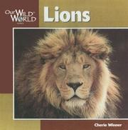 Cover of: Lions (Our Wild World) | Cherie Winner
